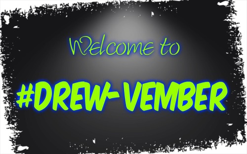 welcome to drewvember