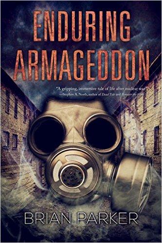 Enduring Armageddon Brian Parker