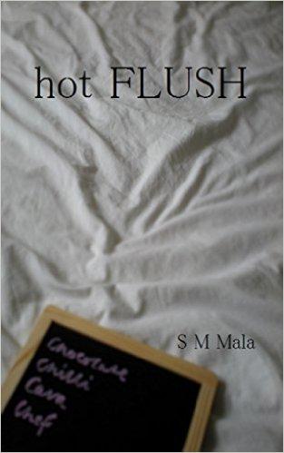 hot flush sm mala