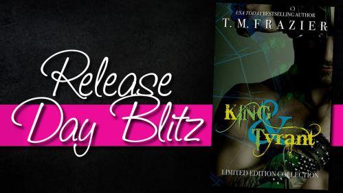king & tyrant release day blitz
