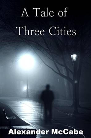 tale of three cities alex mccabe