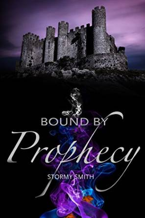 bound by prophecy stormy smith