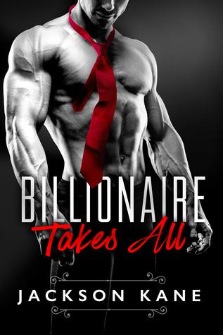 billionaire takes all jackson kane